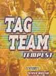Classic Superstars of Wrestling: Tag Team Tempest
