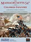 The Massachusetts 54th Colored Infantry: American Experience