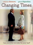 Changing Times (Les Temps Qui Changent) poster