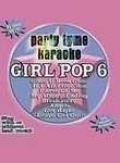 Party Tyme Karaoke: Girl Pop 6