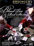 Blood Tea &amp; Red String