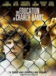Education of Charlie Banks poster