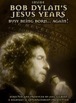 Inside Bob Dylan's Jesus Years: Busy Being Born Again
