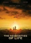 Necessities of Life (Ce qu'il faut pour vivre) poster