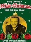 Bing Crosby&#039;s White Christmas USO All Star Show