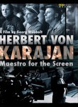 Herbert Von Karajan: Maestro for the Screen